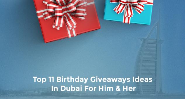 birthday giveaways dubai