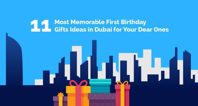 first birthday gift ideas in Dubai